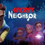 Secret Neighbor ประกาศเปิดให้บริการบน IOS อย่างเป็นทางการแล้ว