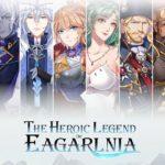 The Heroic Legend of Eagarlnia พร้อมวางจำหน่ายแล้ว ที่สโตร์ไทย
